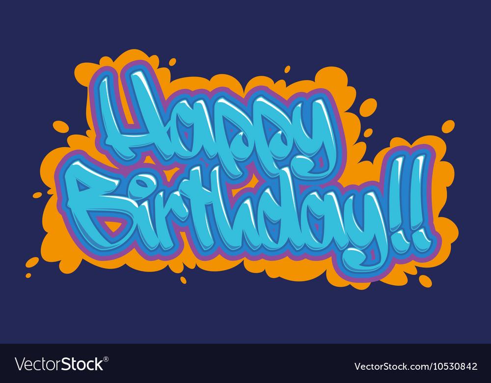 Поздравления с днём рождения в стиле граффити 28