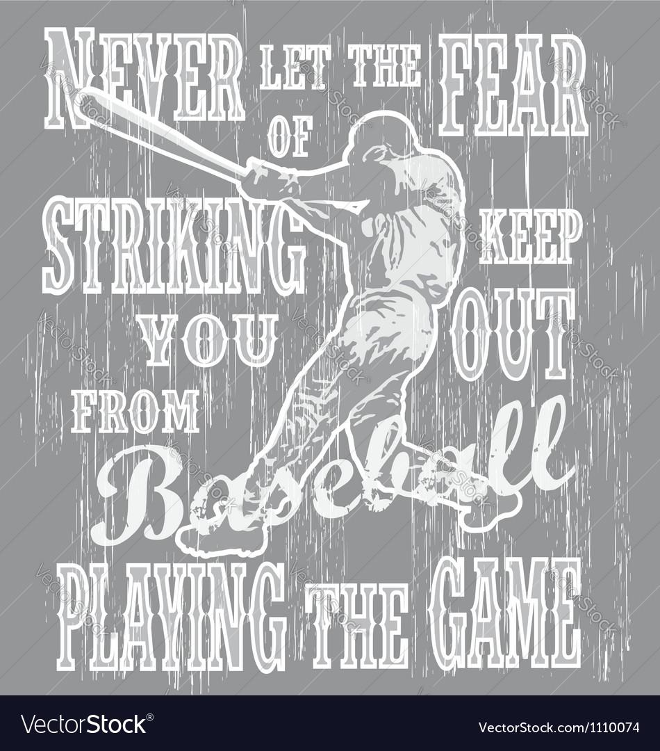 Baseball never fear vector