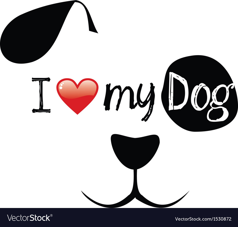love my dog creative face vector by cienpies Image #1530872 ...