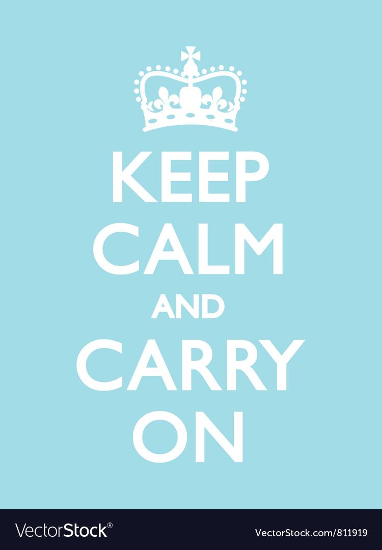 Keep calm carry on duck egg vector