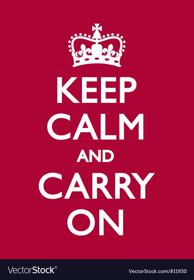 Keep calm carry on deep red vector