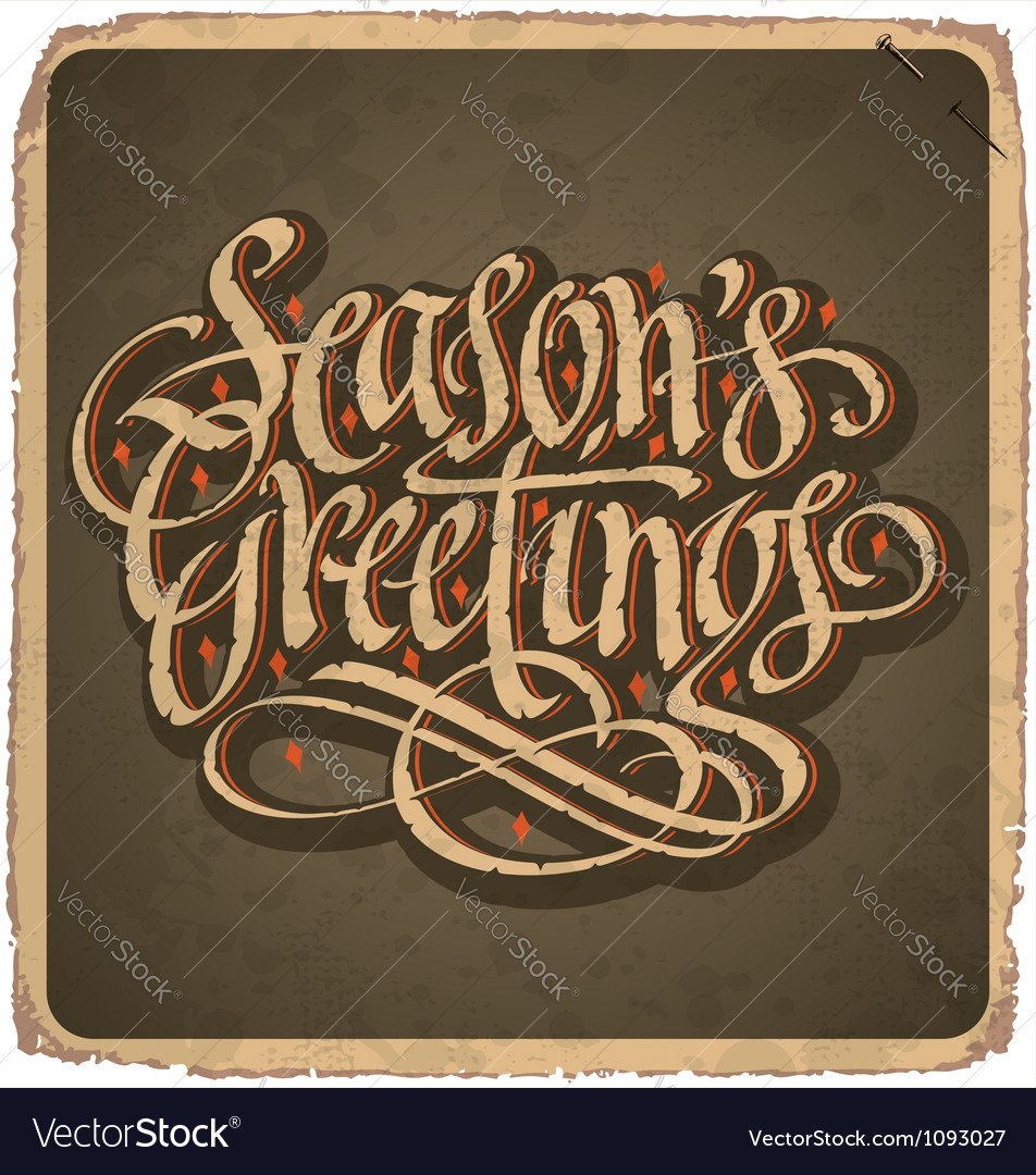 Handlettered vintage seasons greetings card vector