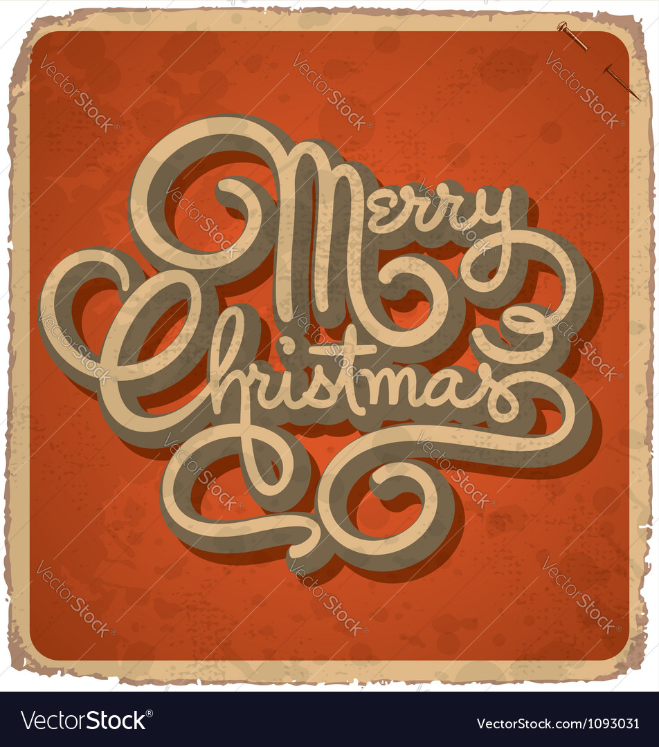Hand-lettered vintage christmas card vector
