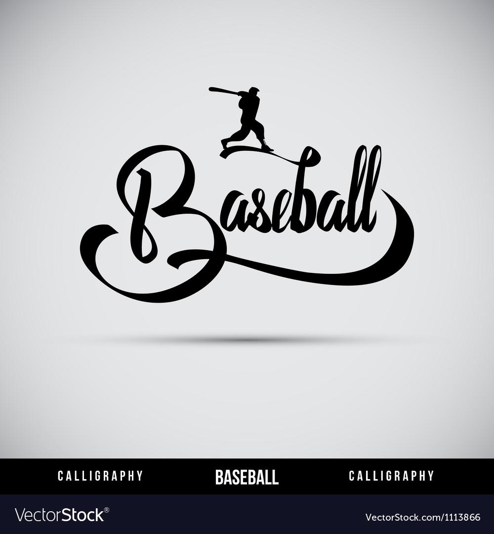 Baseball hand lettering - handmade calligraphy vector