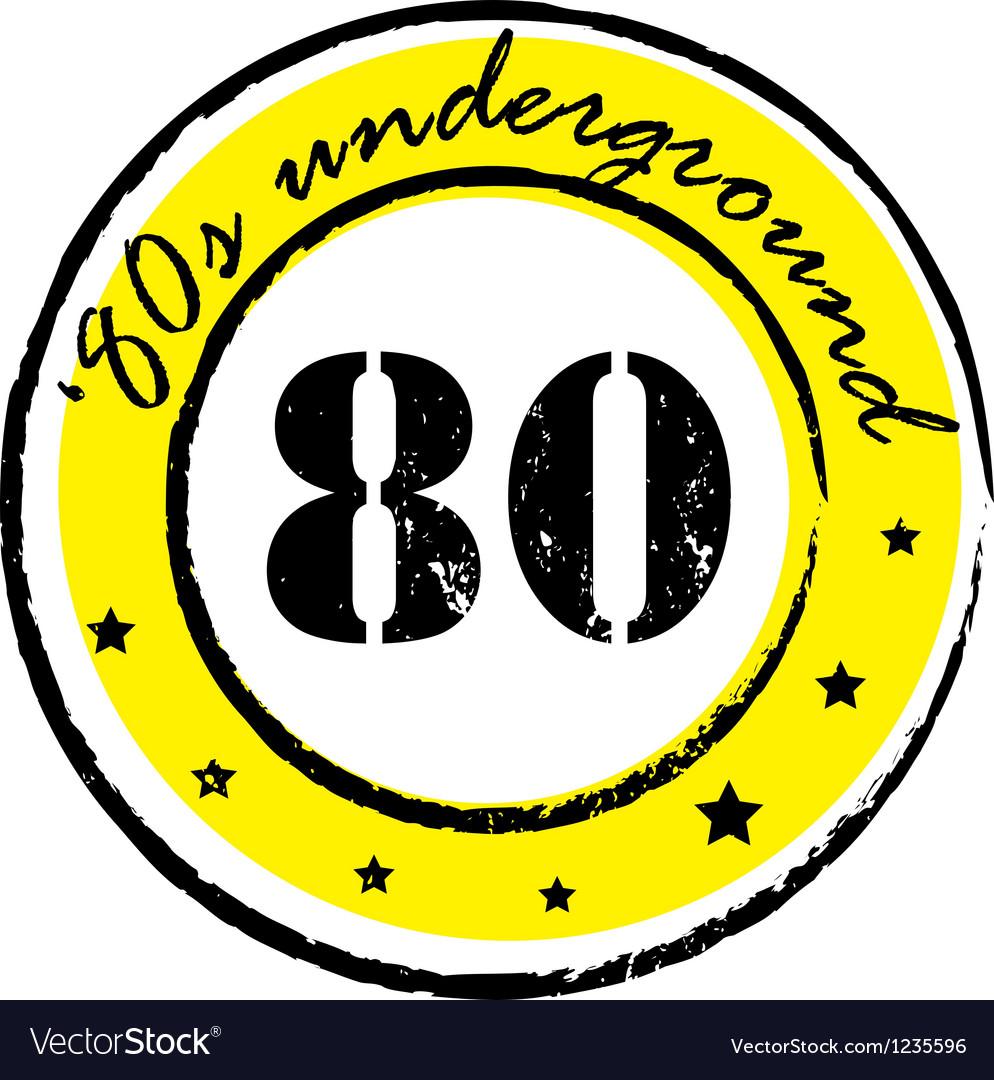 Eighties underground stamp vector