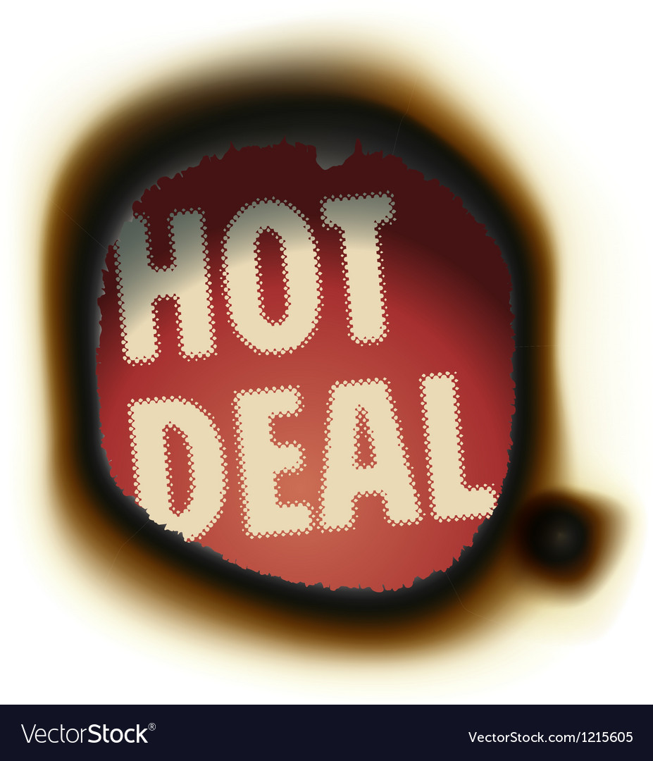 Hot deal  burned paper background with text vector
