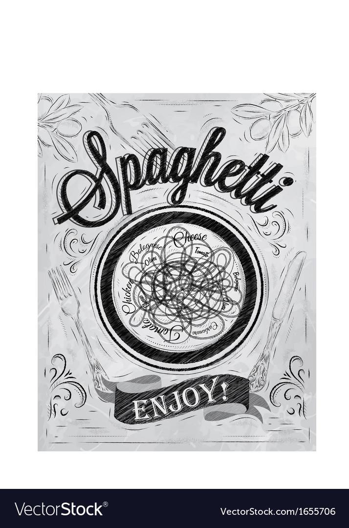 Spaghetti poster coal vector