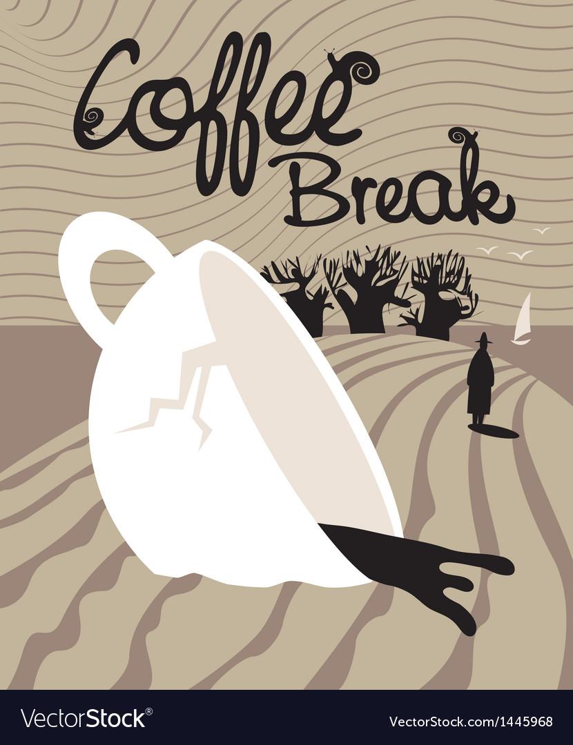 Dream of a coffee break vector