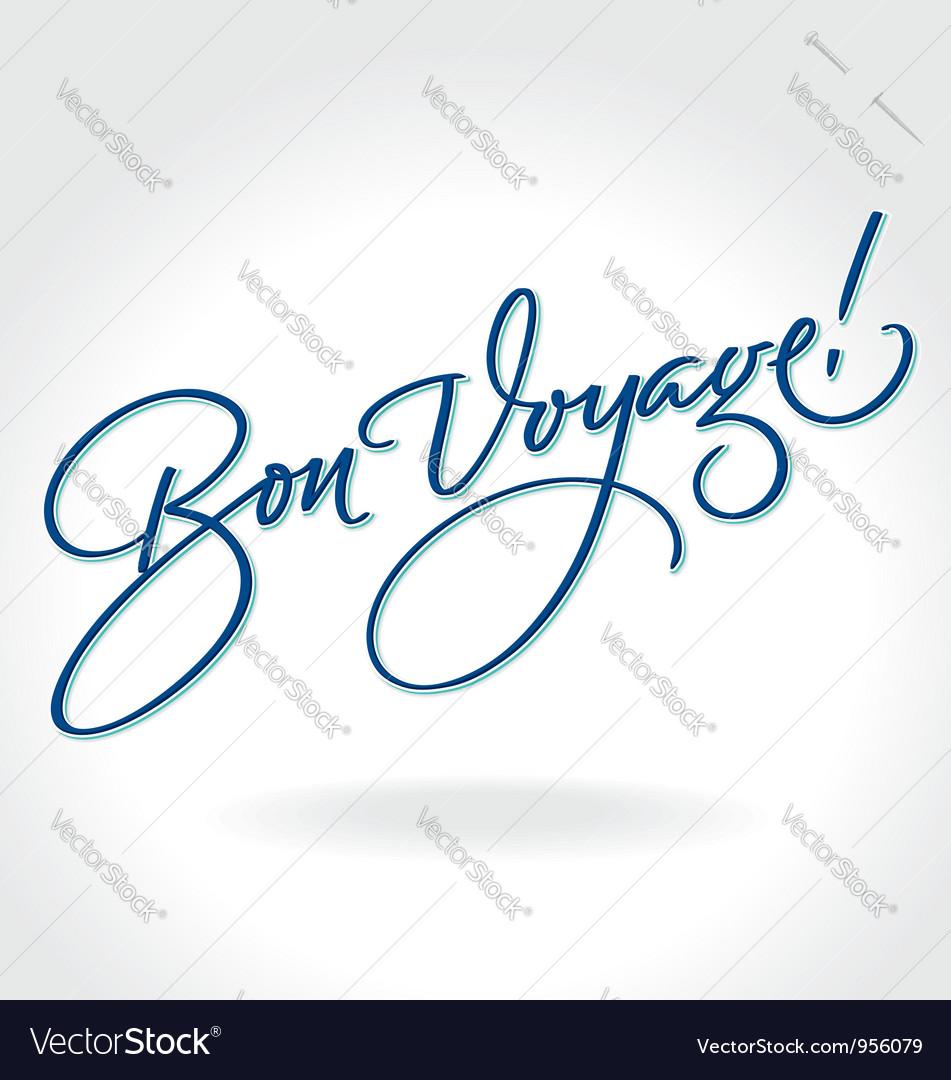 Bon voyage hand lettering vector