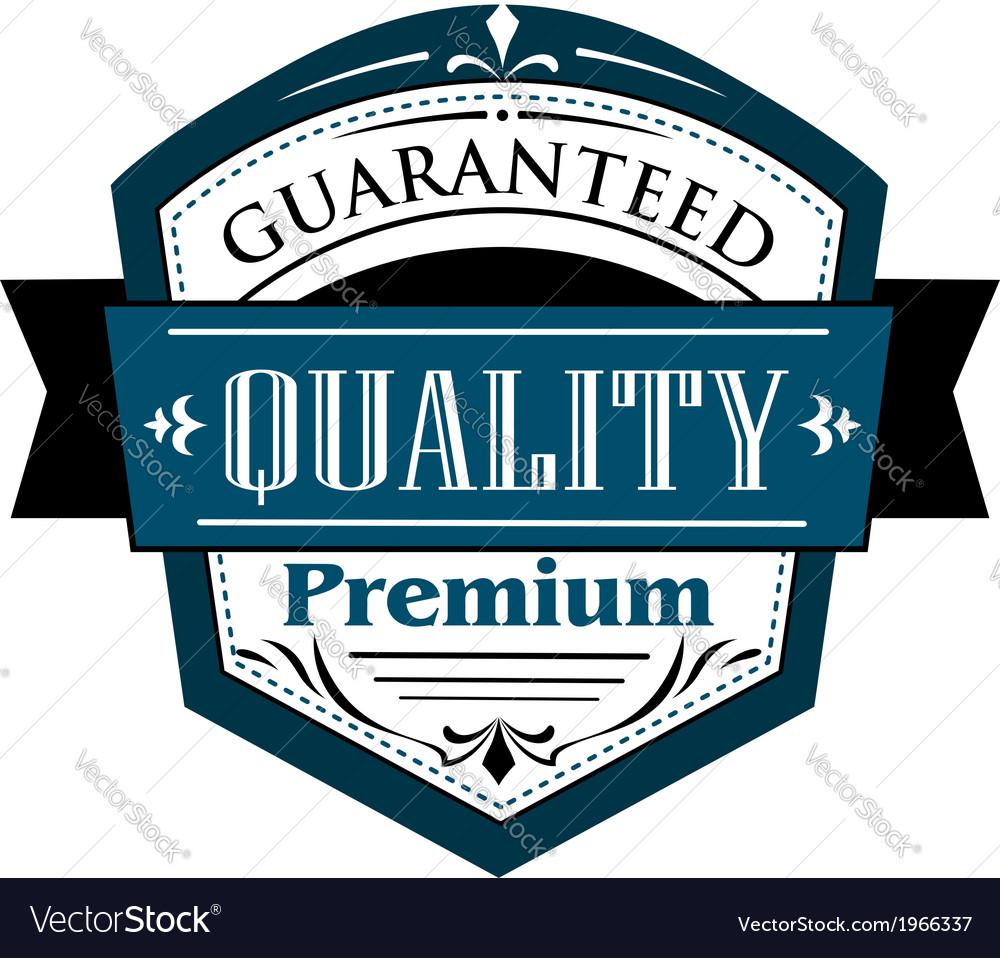 Premium guaranteed quality label design vector