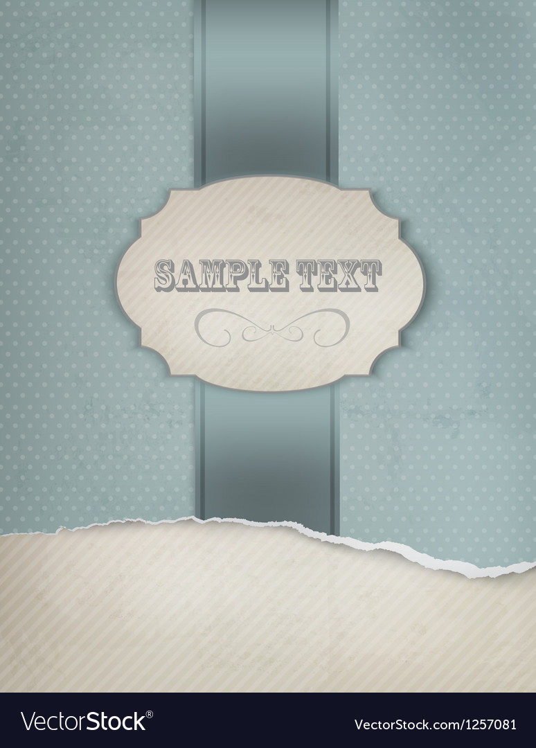 Vintage blue background with ripped old paper vector