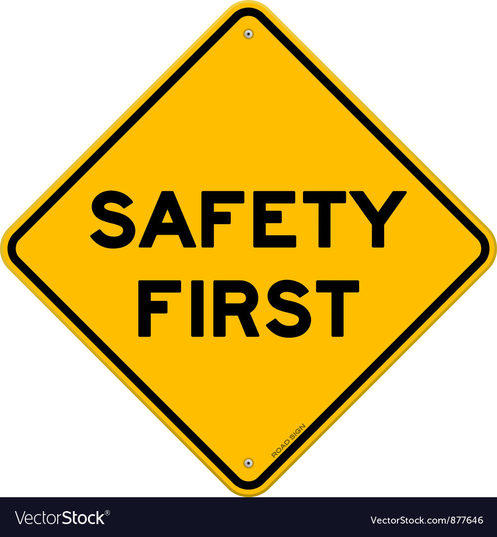 Safety first symbol vector