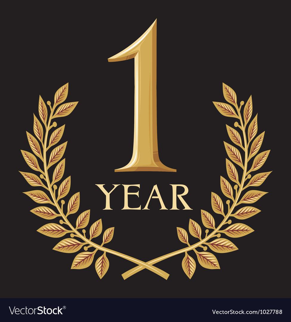 Golden laurel wreath 1 year- one year jubilee vector