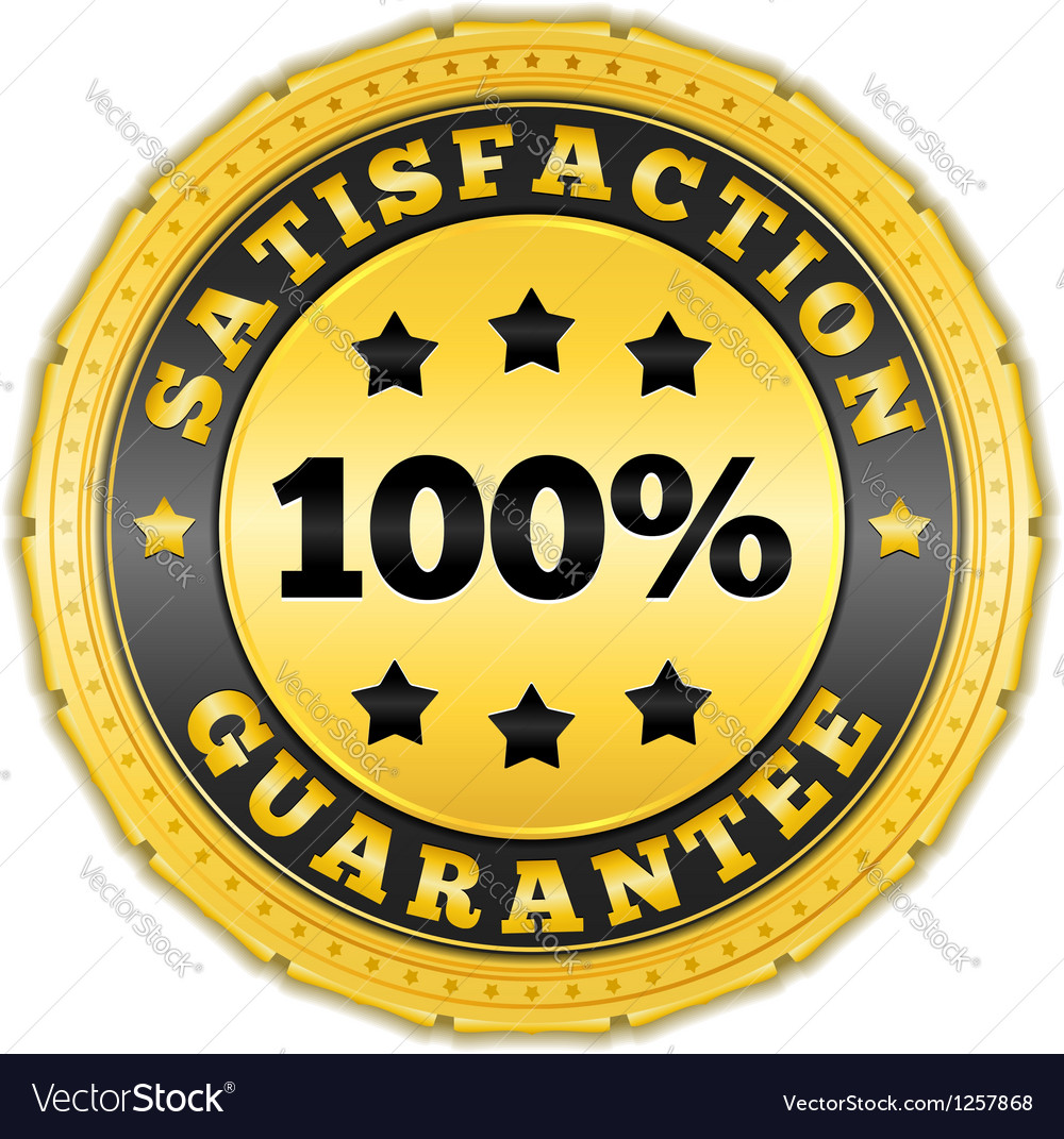 Satisfaction guarantee golden badge vector