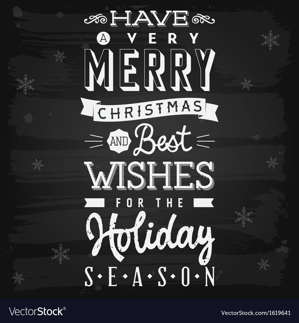 Christmas and holiday season greetings chalkboard vector
