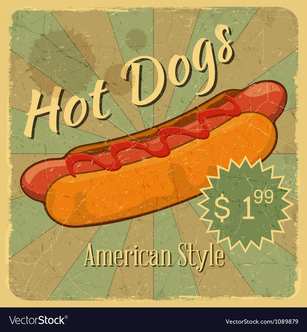 Grunge cover for hot dogs price vector