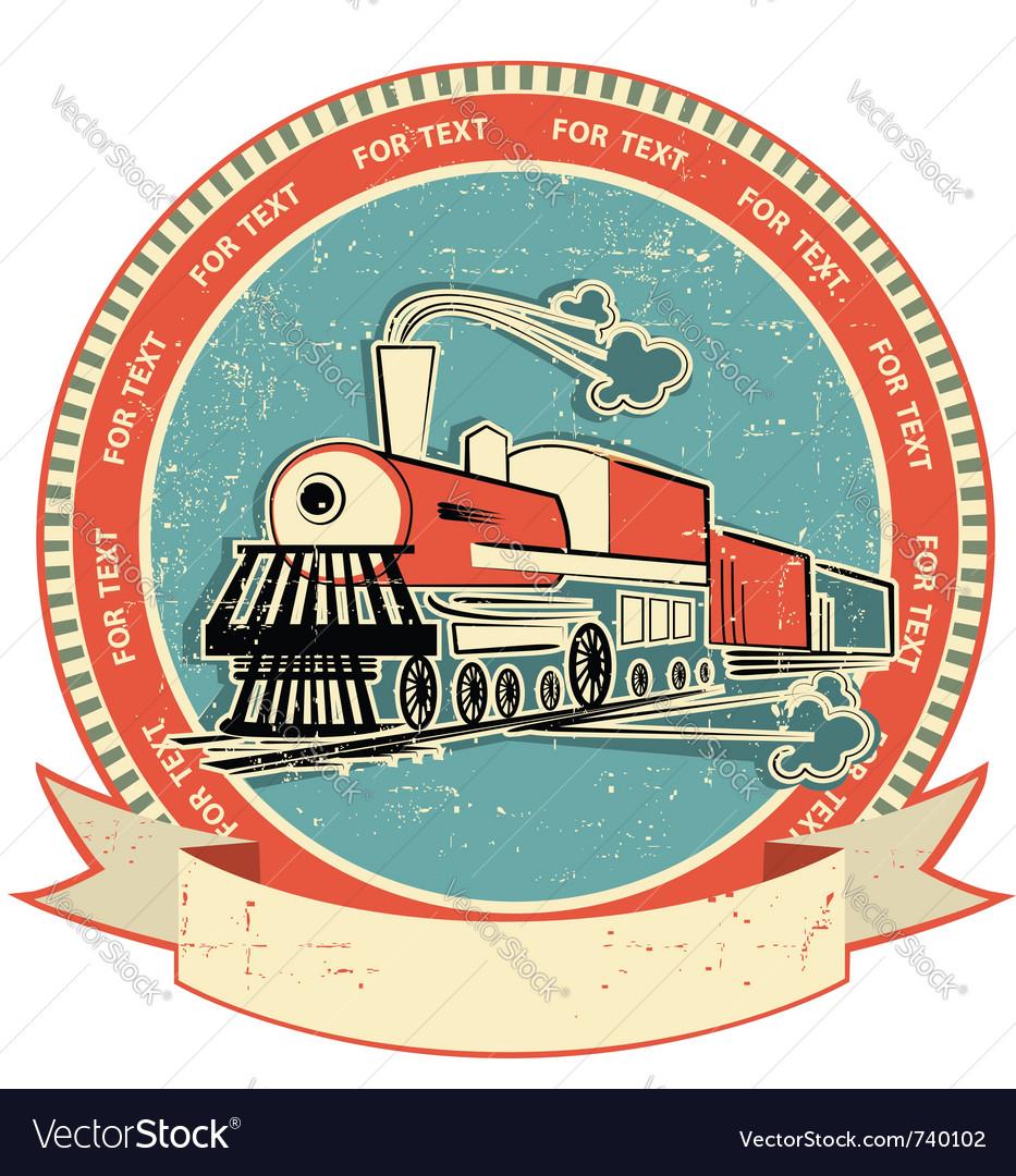 Locomotive label vintage vector