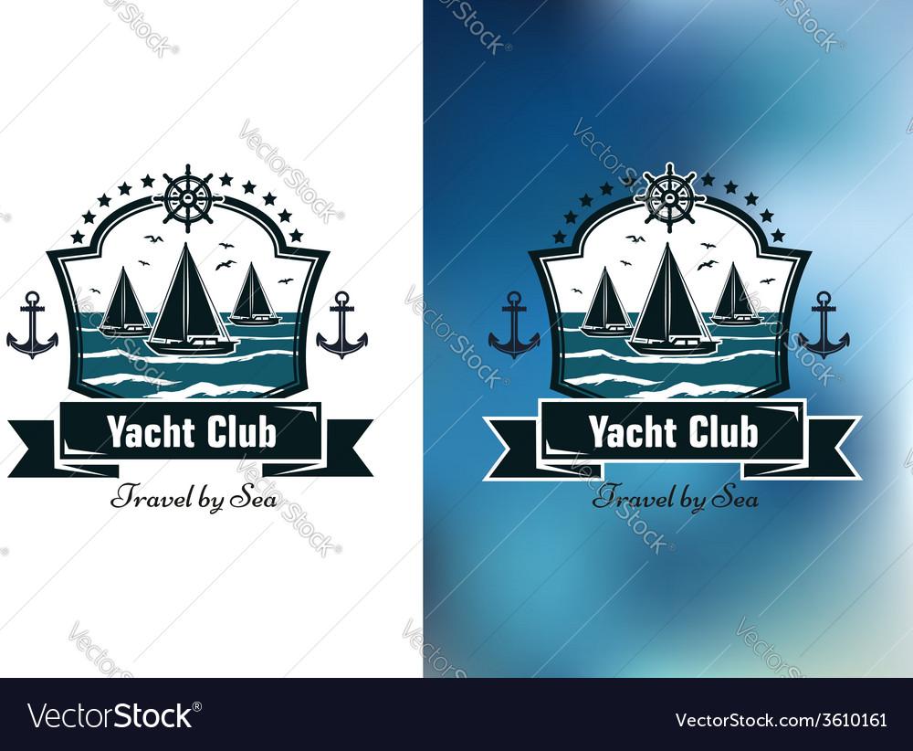 Yacht club emblems vector