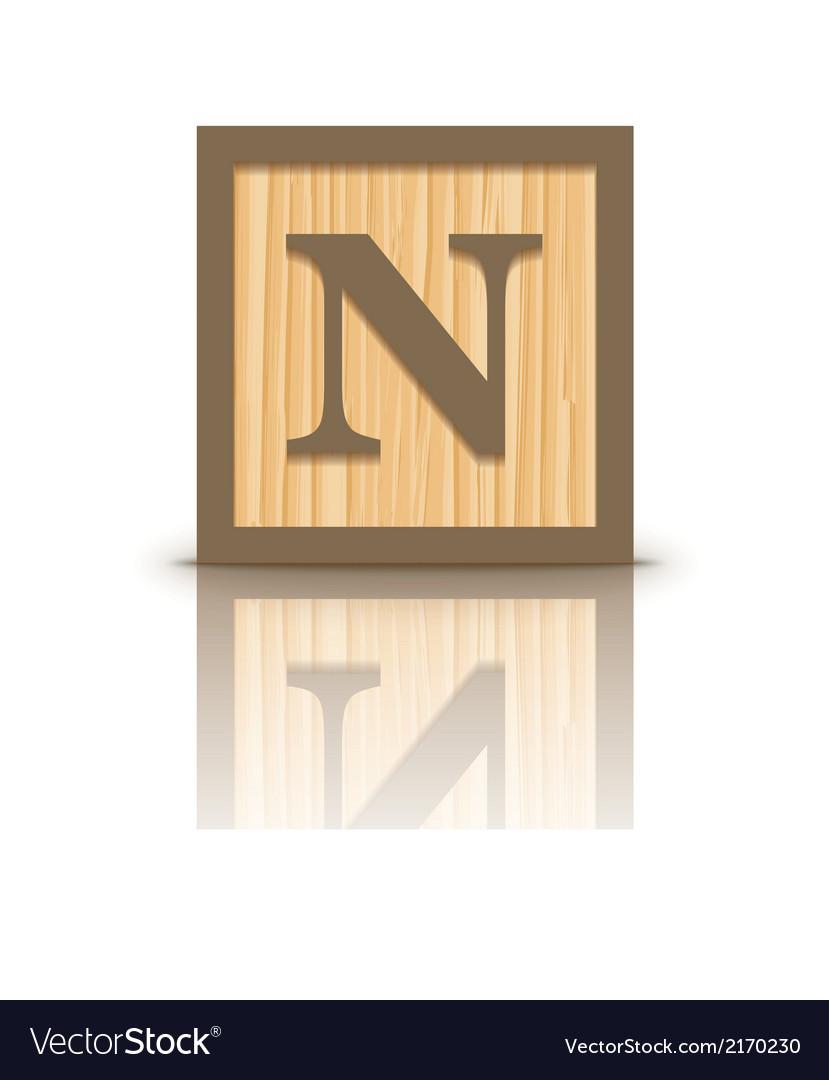 Letter n wooden alphabet block vector