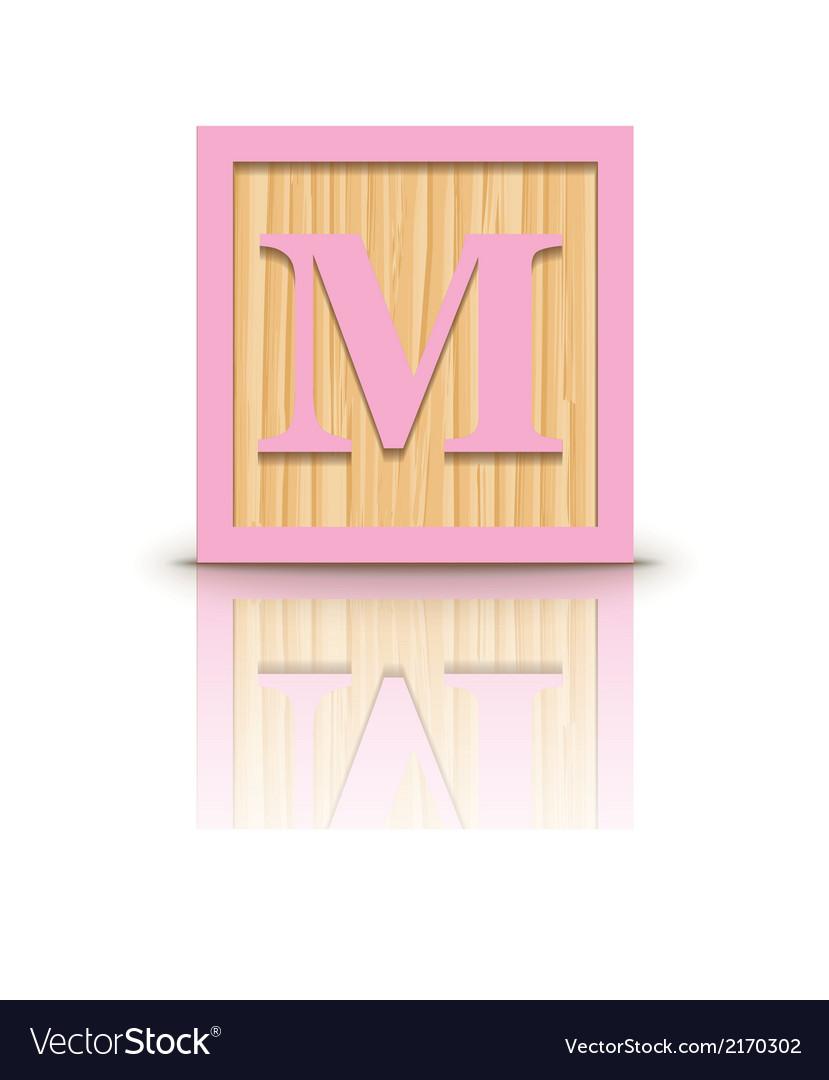Letter m wooden alphabet block vector