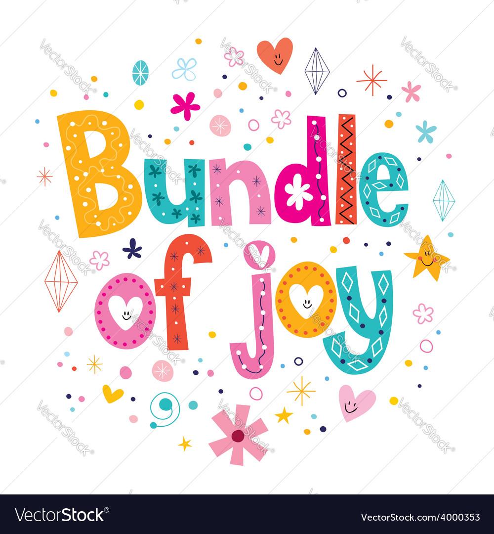 Bundle of joy vector