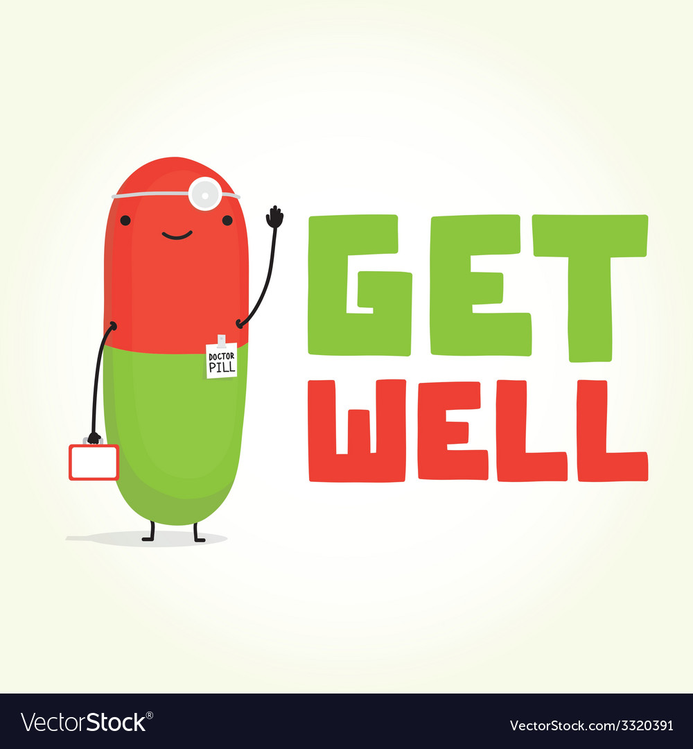 Get well with doctor pill vector