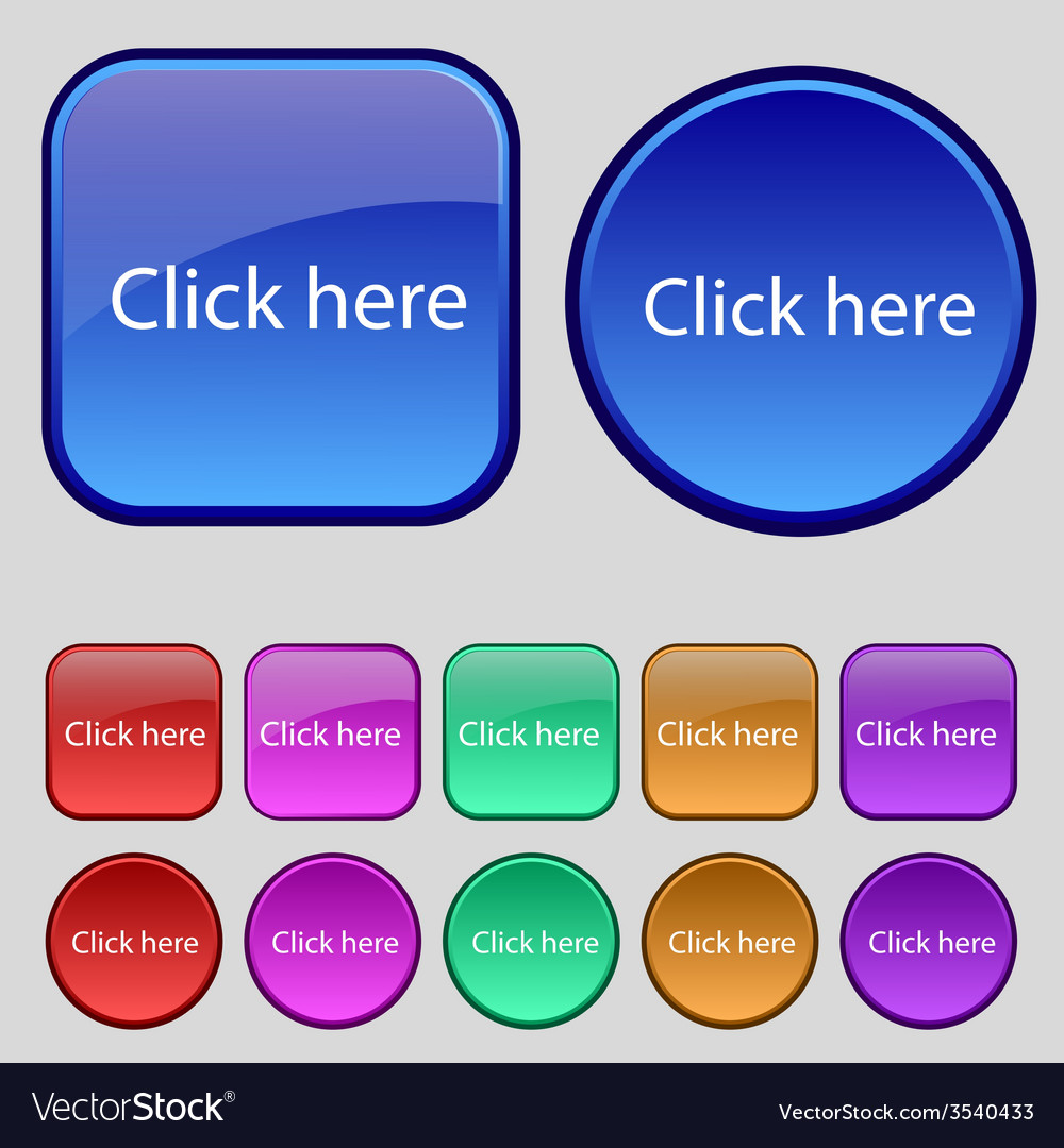 Click here sign icon press button set of colored vector