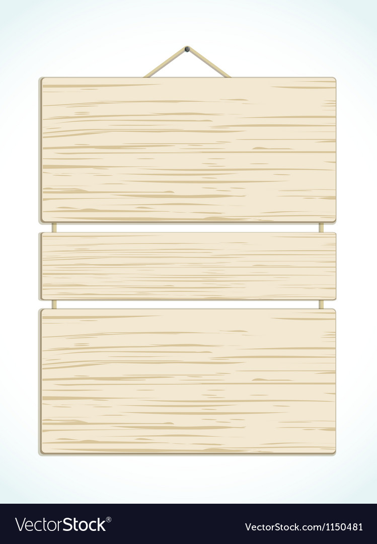 Wood panel sign vector