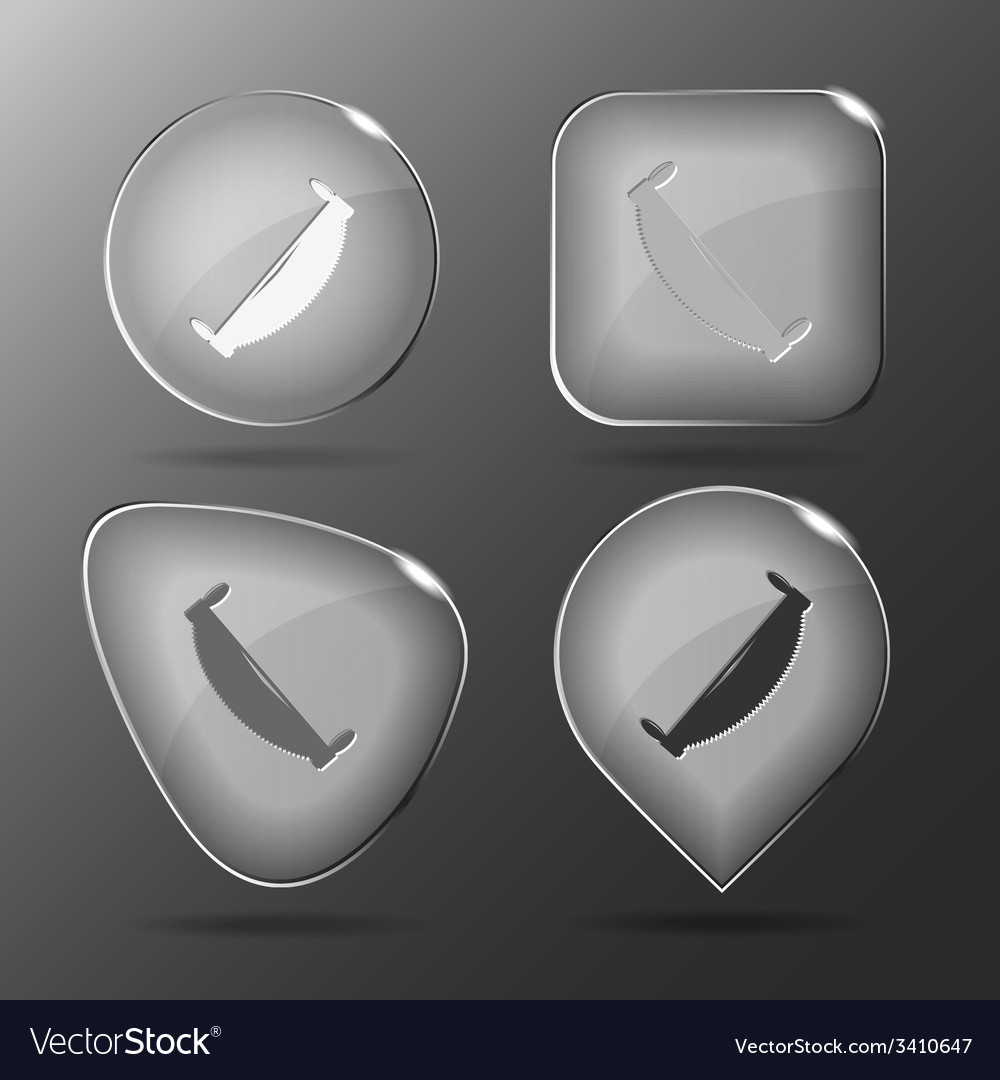 Two-handled saw glass buttons vector