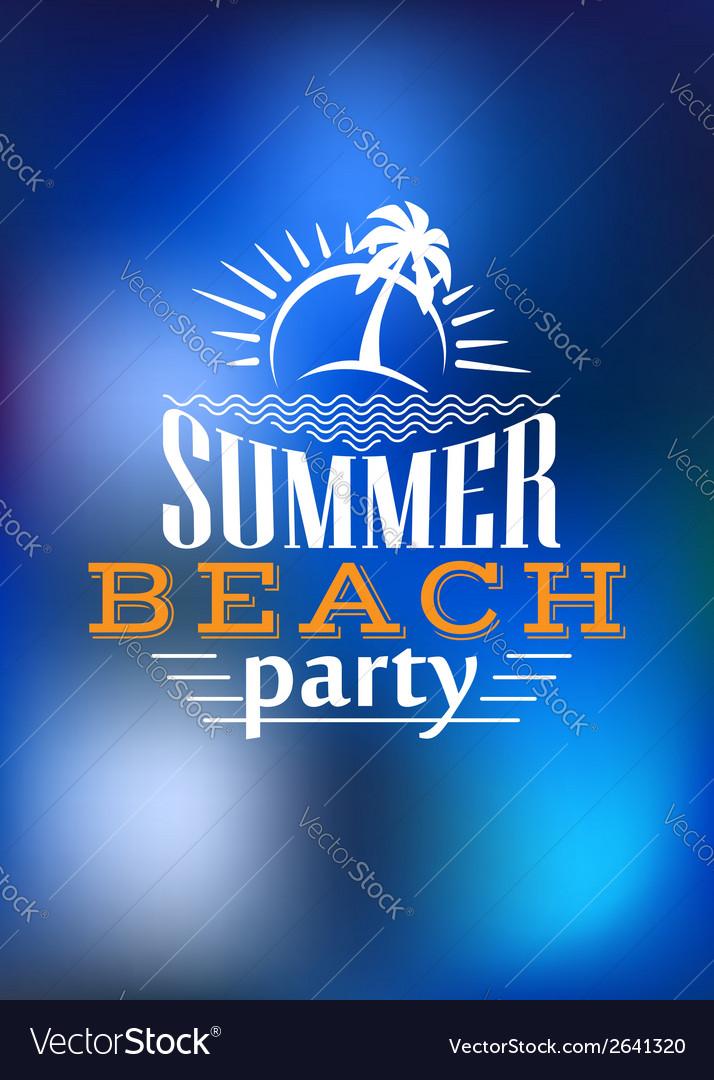 Summer beach party poster design vector