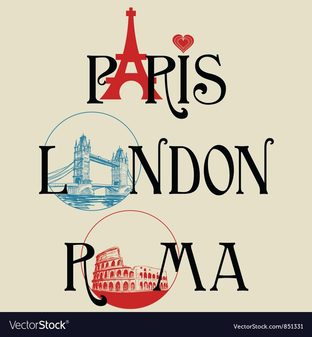 Paris london roma vector