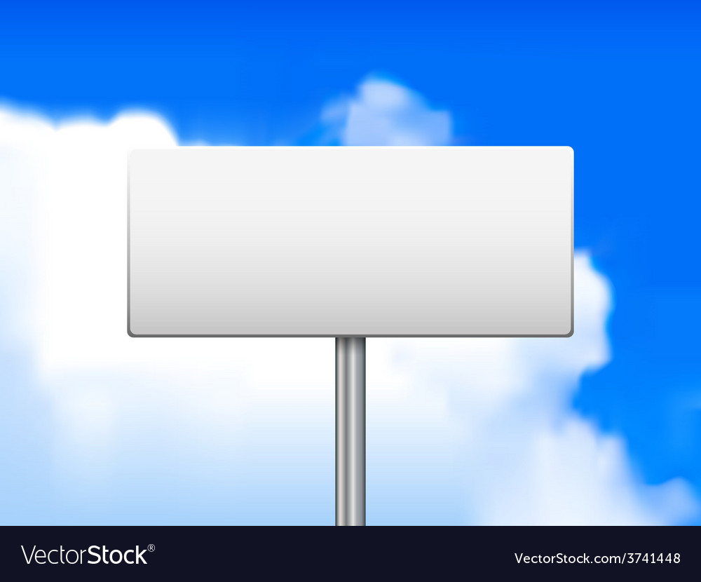 Blank sign against vector