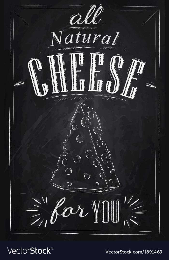 Cheese poster chalk vector