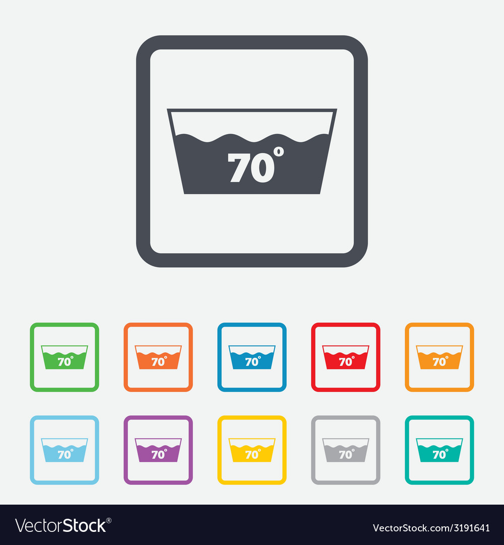 Wash icon machine washable at 70 degrees symbol vector