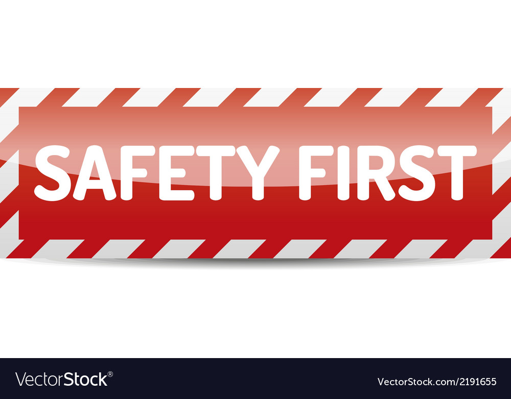 Safety first vector