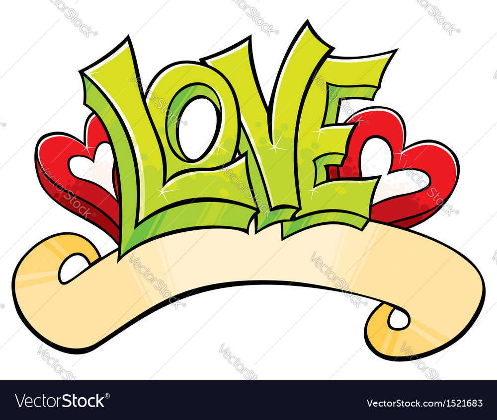 Graffiti with love vector