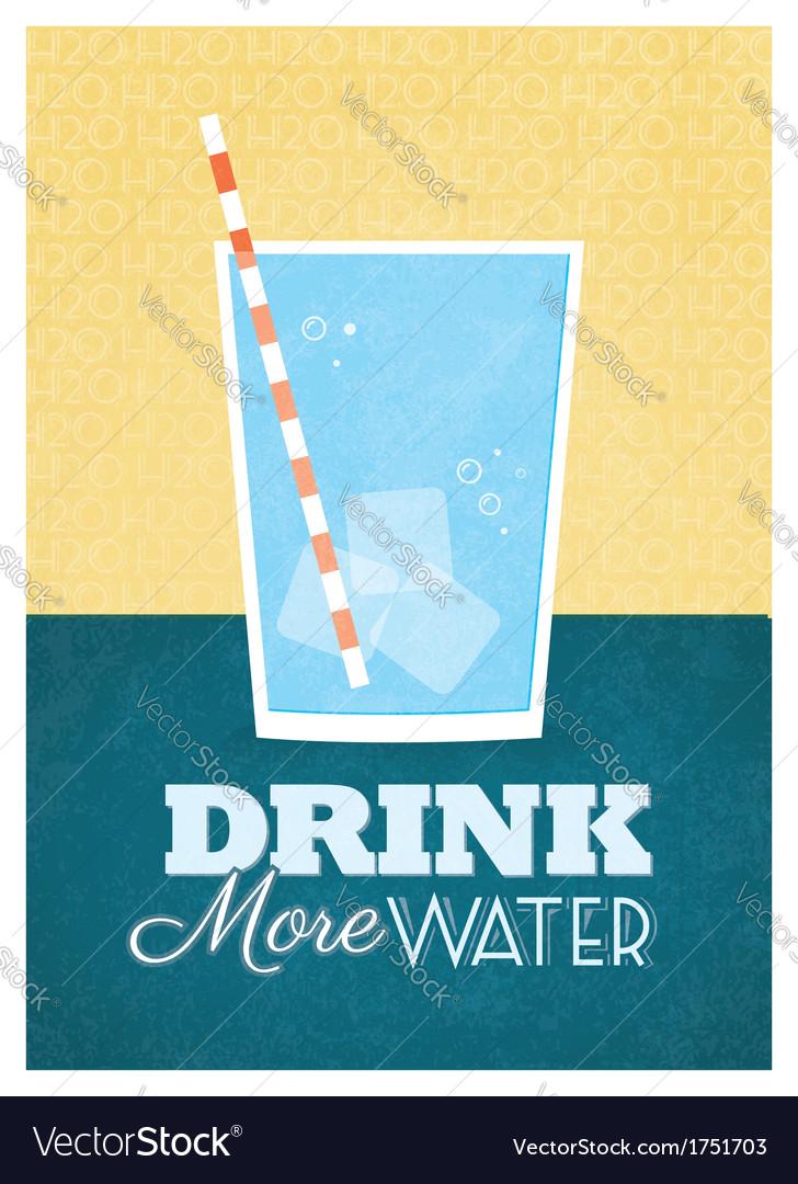 Drink more water vector
