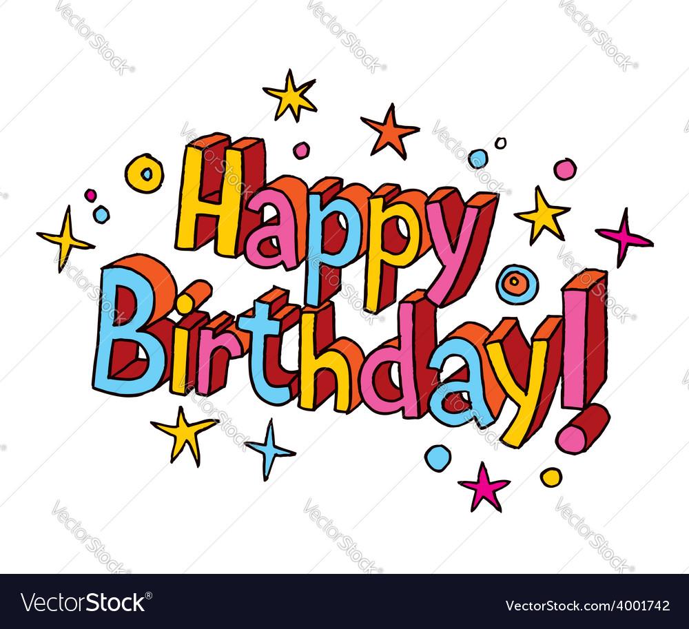Happy birthday cartoon text vector