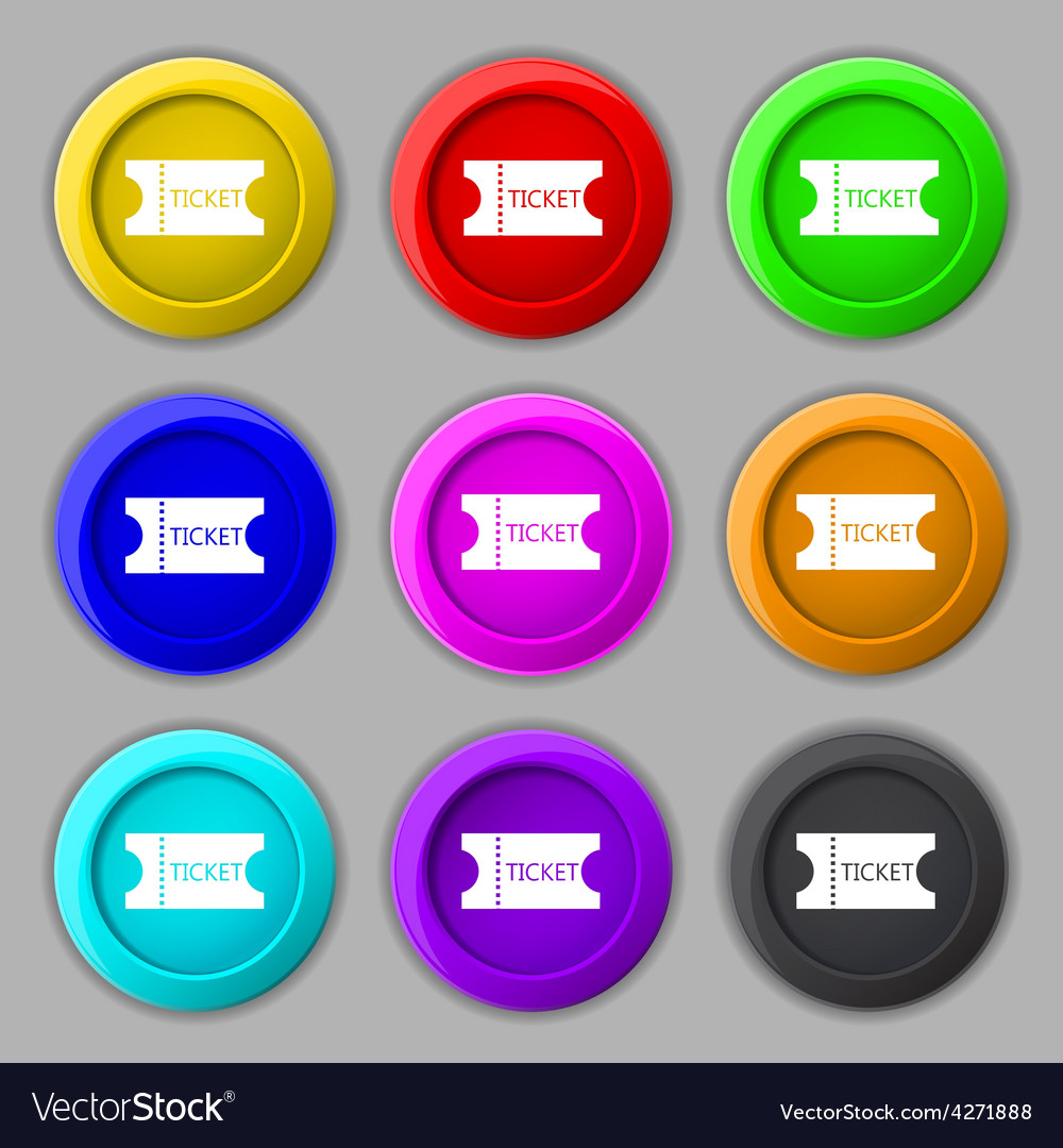 Ticket icon sign symbol on nine round colourful vector