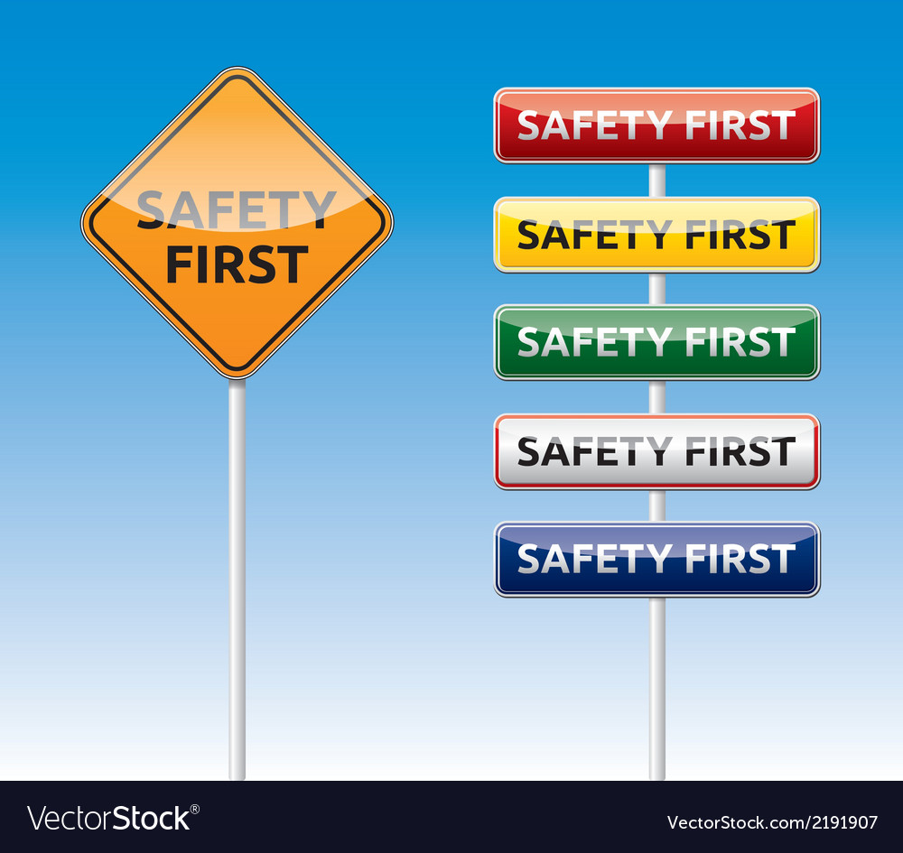Safety first traffic board collection vector