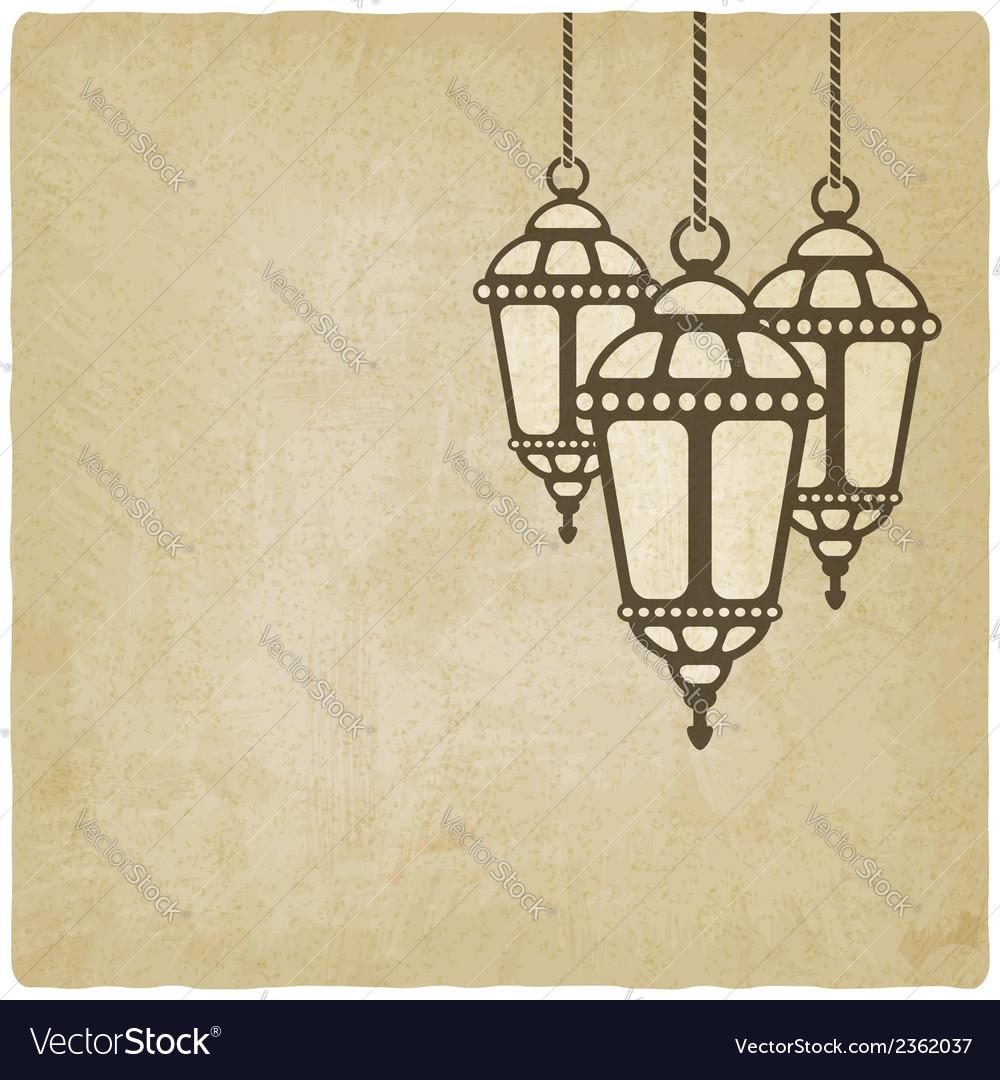 Ramadan lantern old background vector