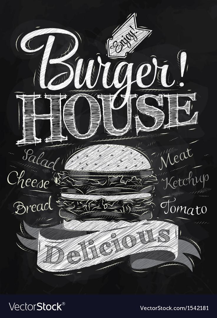Poster burger hous chalk vector