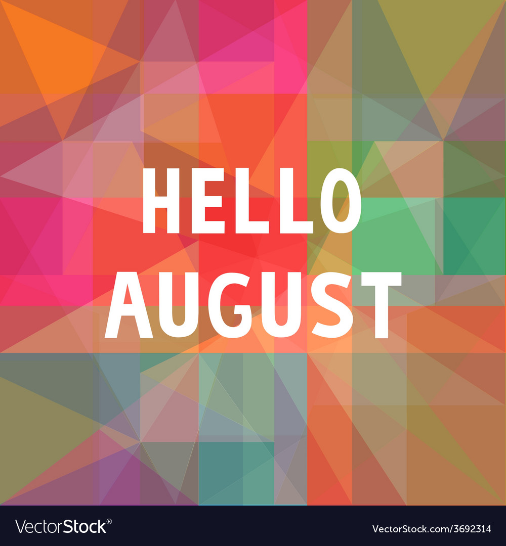 Hello august card1 vector