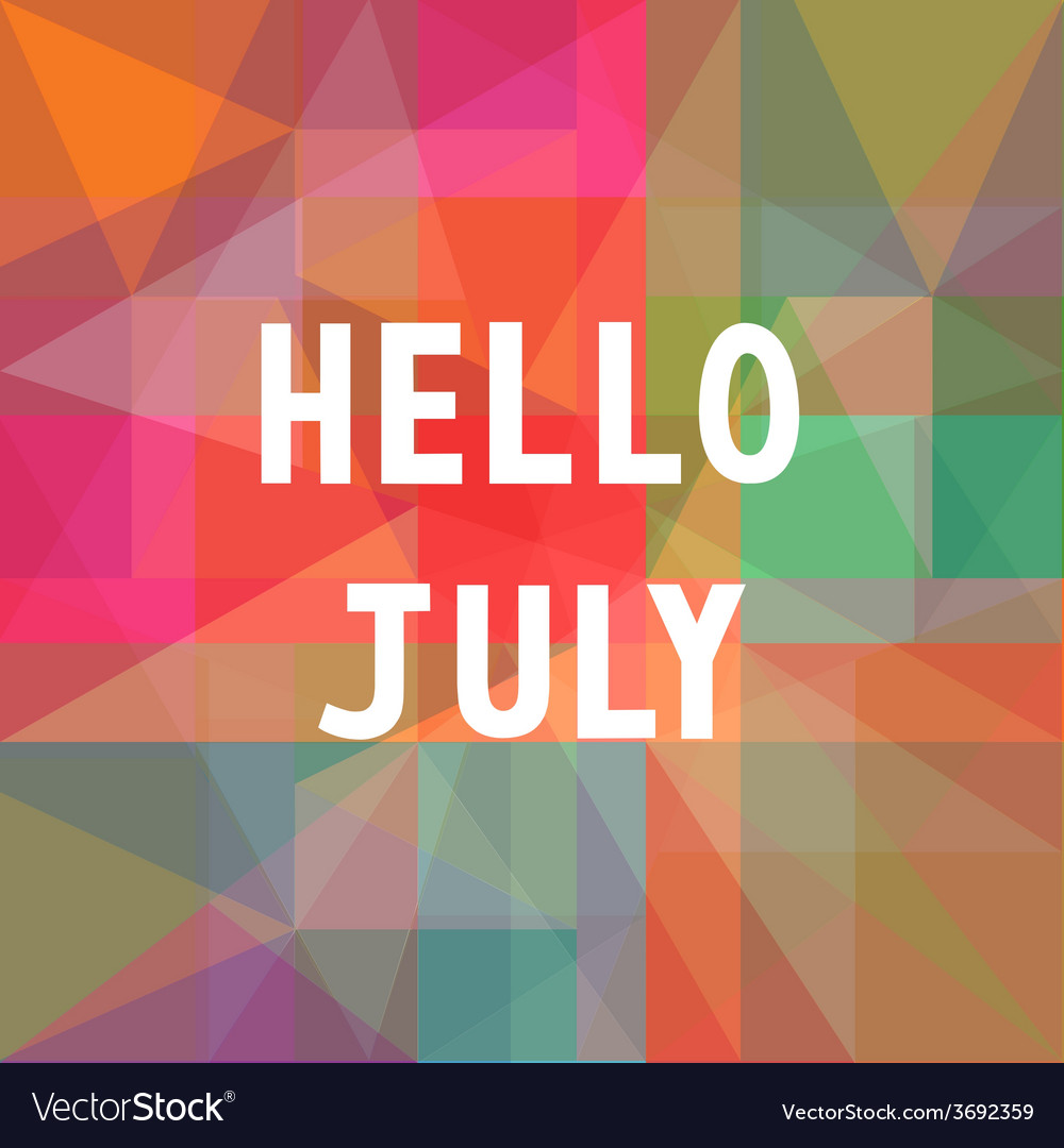 Hello july card1 vector