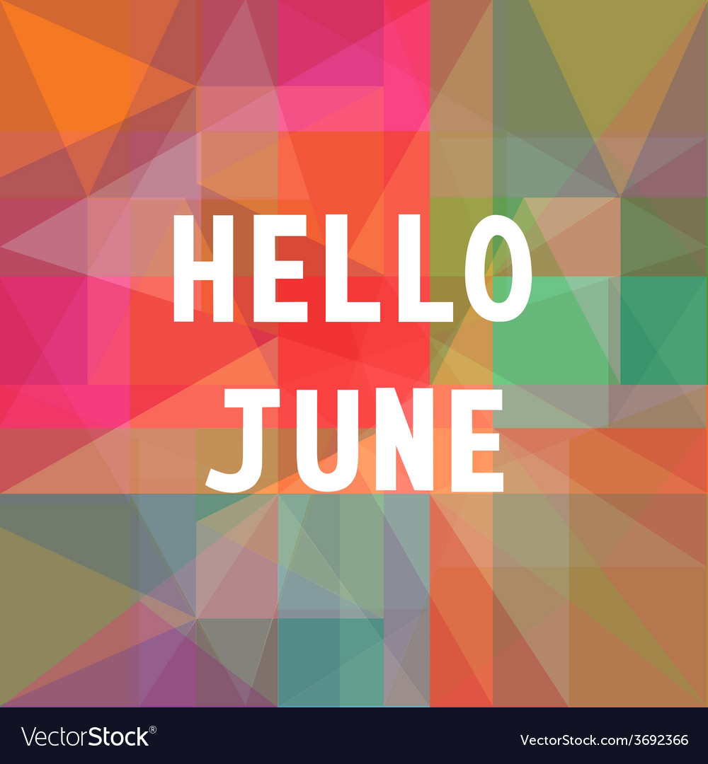 Hello june card1 vector