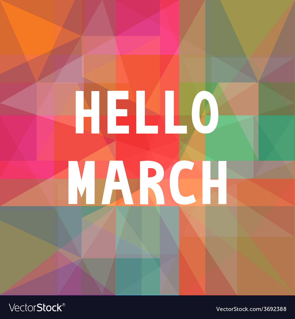 Hello march card1 vector