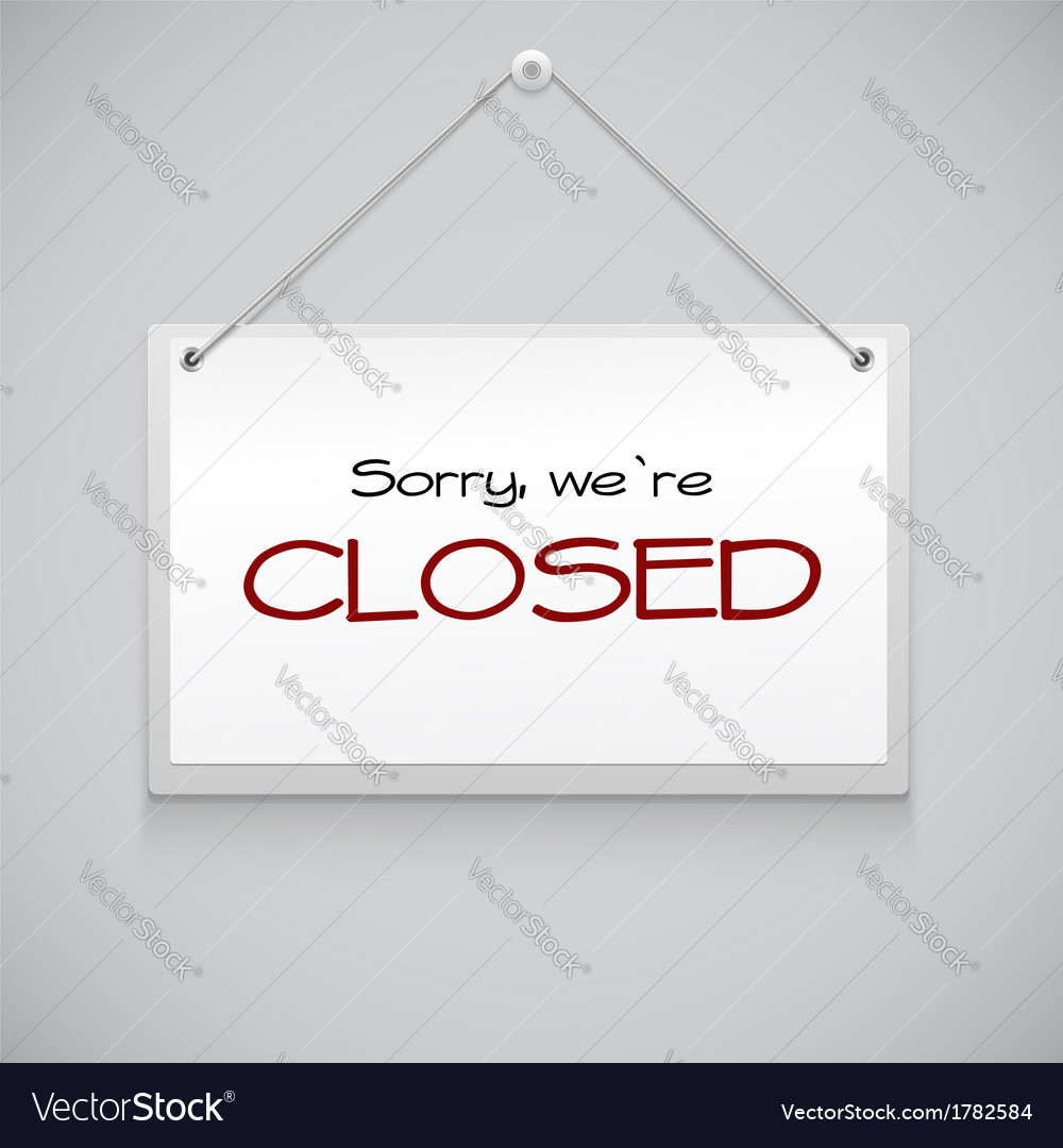 Closed hanging sign vector