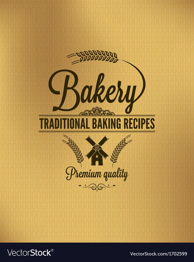 Bakery vintage bread label background vector