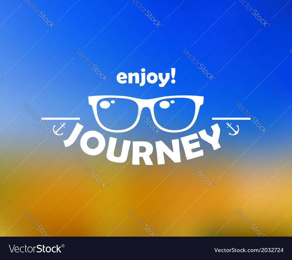 Enjoy journey header with sun glasses vector