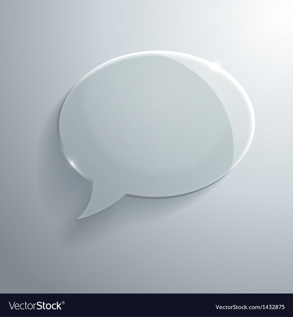 Abstract glass speech bubble vector